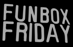 Funbox_Friday